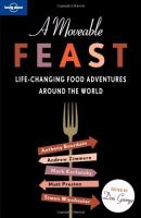 Cover image for A moveable feast : life-changing food adventures around the world
