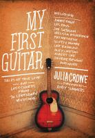 Cover image for My first guitar : tales of true love and lost chords