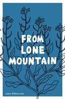 Cover image for From lone mountain : King-Cat comics from 2003-2007