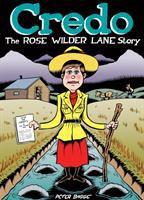 Cover image for Credo : the Rose Wilder Lane story