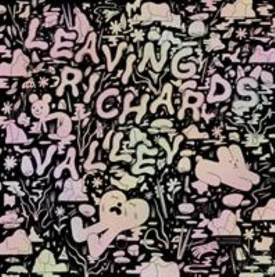 Cover image for Leaving Richard's valley