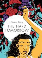 Cover image for The hard tomorrow