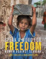 Cover image for Speak a word for freedom : women against slavery