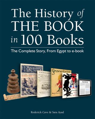 Cover image for The history of the book in 100 books