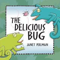Cover image for The delicious bug