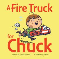 Cover image for A fire truck for Chuck