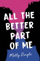 Cover image for All the better part of me