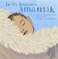 Cover image for In My Anaana's Amautik