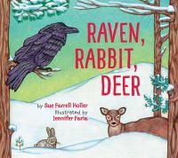 Cover image for Raven, rabbit, deer