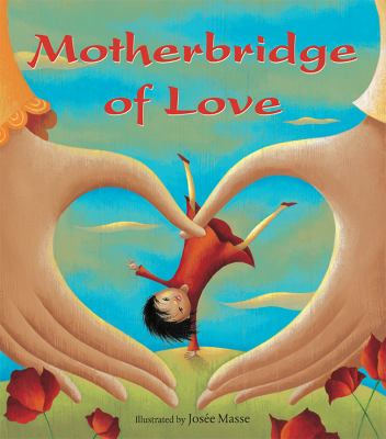 Cover image for Motherbridge of love