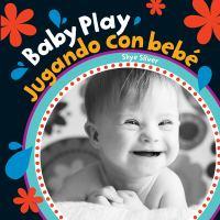 Cover image for Baby play = Jugando con bebé