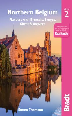 Cover image for Northern Belgium : Flanders with Brussels, Bruges, Ghent & Antwerp