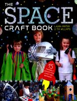 Cover image for The space craft book : 15 things a space fan can't do without
