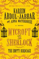 Cover image for Mycroft and Sherlock : the empty birdcage