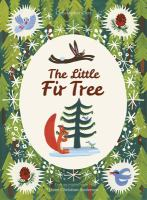 Cover image for The little fir tree : from an original story by Hans Christian Andersen