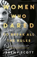 Cover image for Women who dared : to break all the rules