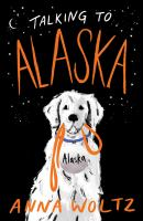 Cover image for Talking to Alaska
