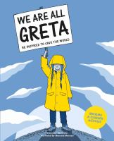 Cover image for We are all Greta : be inspired to save the world
