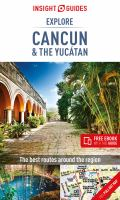 Cover image for Explore Cancún & the Yucatán.