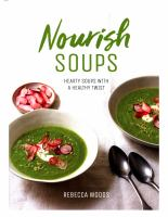 Cover image for Nourish soups : hearty soups with a healthy twist