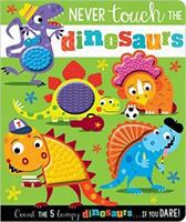 Cover image for Never touch the dinosaurs
