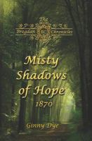 Cover image for Misty shadows of hope 1870