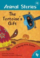 Cover image for The tortoise's gift : a story from Zambia