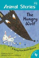 Cover image for The hungry wolf : a story from North America