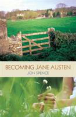 Cover image for Becoming Jane Austen : a life