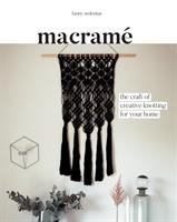 Cover image for Macramé : the craft of creative knotting for your home