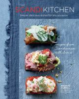Cover image for The Scandi kitchen : simple, delicious dishes for any occasion