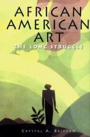 Cover image for African American art : the long struggle