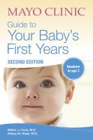 Cover image for Mayo Clinic guide to your baby's first years