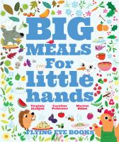 Cover image for Big meals for little hands
