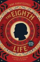 Cover image for The eighth life (for Brilka)
