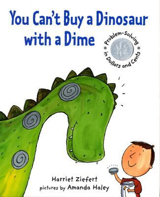 Cover image for You can't buy a dinosaur with a dime : problem solving in dollars and cents
