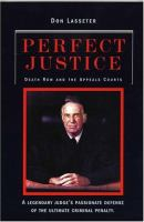 Cover image for Perfect justice : a true crime book