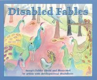 Cover image for Disabled fables : Aesop's fables