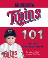 Cover image for Minnesota Twins 101 my first team-board-book