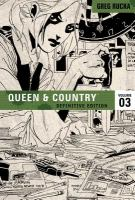 Cover image for Queen & country. [Volume 03]