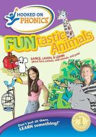 Cover image for Funtastic animals dance, laugh, & learn about farm animals, wild animals, and pets!