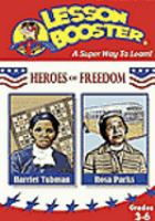 Cover image for Heroes of freedom. Harriet Tubman, Rosa Parks