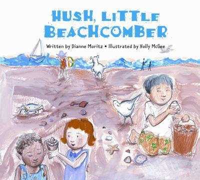 Cover image for Hush, little beachcomber