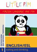 Cover image for Little Pim, fun with languages, English/ESL. 1, Eating and drinking