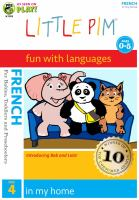 Cover image for Little Pim, fun with languages. French. Disc 4, In my home