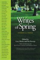 Cover image for Writes of spring : stories and prose celebrating the tenth annual Write of Spring and the 25th anniversary of Once upon a Crime