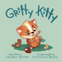 Cover image for Gritty kitty