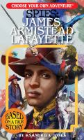 Cover image for Spies : James Armistead Lafayette