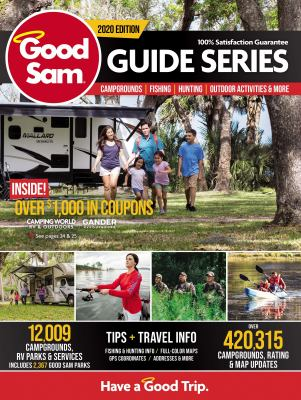 Cover image for Good Sam 2020 North American guide series : campgrounds, fishing, hunting, outdoor activities & more