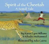 Cover image for Spirit of the cheetah : a Somali tale